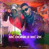 AUTOMOTIVO SE EU BROTA NA DZ7 de MC Don K