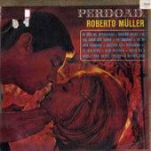 Perdoada de Roberto Muller