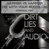 Die With Your Boots On von Hammer