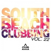 South Beach Clubbing, Vol. 22 de Various Artists