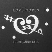 Love Notes von Julee-anne Bell