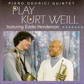Play Kurt Weill by Piero Odorici Quintet