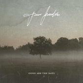 Gone Are The Days by Trevor Kowalski