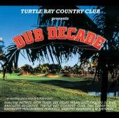 Dub Decade von Various Artists