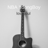 Lost Soul by YoungBoy Never Broke Again