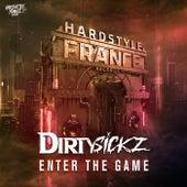 Enter The Game by Dirtysickz