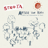 After The Rain (Dave Lee Alternative II Mix) by Str4ta