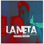 La Neta (Versión Cumbia) de Martin Salinas