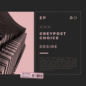 Greypost Choice: Desire by Various Artists