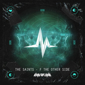 F The Other Side by The Saints
