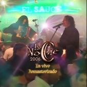 La Noche 2006 Remasterizado (En Vivo) by La Noche