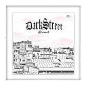 Darkstreet Vol. 1 by Vários Artistas