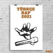 Türkçe Rap 2021, Vol.1 by Çeşitli Sanatçılar