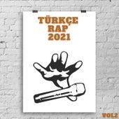 Türkçe Rap 2021, Vol.2 by Çeşitli Sanatçılar