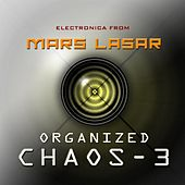 Organized Chaos 3 by Mars Lasar