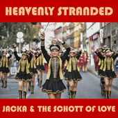 Heavenly Stranded by The Jacka