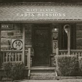 Cabin Sessions (Acoustic) von Matt Daniel