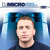 Direct Konnect (Continuous DJ Mix By DJ Micro) von Various Artists
