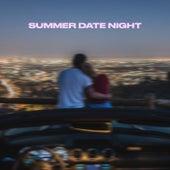 Summer Date Night fra Various Artists