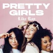 Pretty Girls Like Rap fra Various Artists
