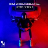 Speed of Light by Drive