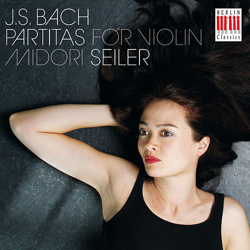 Bach: Partitas for Violin by Midori Seiler