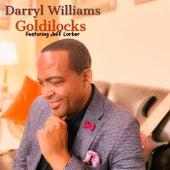 Goldilocks (feat. Jeff Lorber) by Darryl Williams