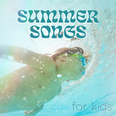 Summer Songs for Kids de Various Artists