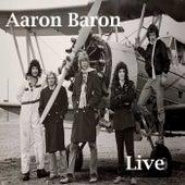 Aaron Baron (Live) von Aaron Baron