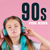 90s for Kids by Various Artists