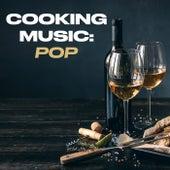 Cooking Music: Pop von Various Artists