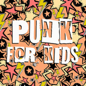 Punk for Kids by Various Artists