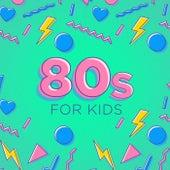80s for Kids de Various Artists