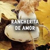 Rancheritas de amor by Various Artists