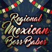 Regional Mexican Boss Babes de Various Artists