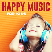 Happy Music for Kids de Various Artists