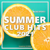 Summer Club Hits 2021 fra Various Artists