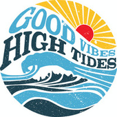 Good Vibes High Tides by Various Artists