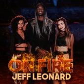 On Fire de Jeff Leonard