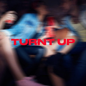 Turnt Up by Various Artists