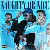 Naughty or Nice (feat. Wiz Khalifa) fra THEMXXNLIGHT