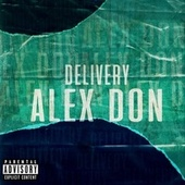 Delivery by Alex Don Oficial