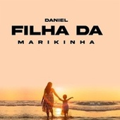 Filha da Marikinha de Daniel