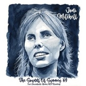 The Sounds Of Summer '69 di Joni Mitchell