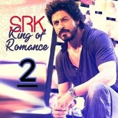 SRK King of Romance, Vol. 2 de Arijit Singh