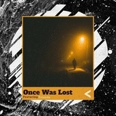 Once Was Lost de Creed