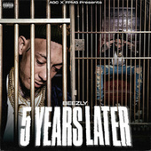 5 Years Later by Beezly