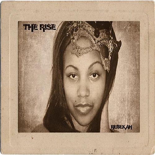 The Rise by Rebekah