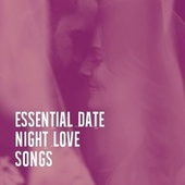 Essential Date Night Love Songs by Piano Love Songs