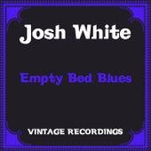 Empty Bed Blues (Hq Remastered) de Josh White
